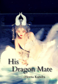"Book cover ""His Dragon Mate """