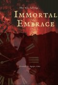 "Book cover ""Immortal Embrace"""