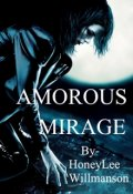 "Book cover ""Amorous Mirage"""