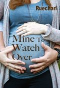 """Book cover """"Mine to Watch Over"""""""