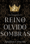 """Portada del libro """"Reino de olvido y sombras"""""""