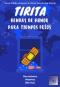 """Portada del libro """"Tirita: Vendas de humor para tiempos fríos"""""""