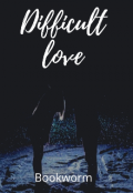 """Book cover """"Difficult love"""""""