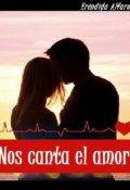 """Portada del libro """"Nos Canta El Amor"""""""