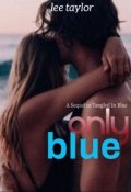 """Book cover """"Only Blue"""""""