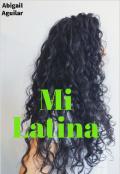 """Portada del libro """"Mi latina """""""