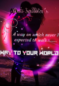 """Book cover """"Way to your World"""""""