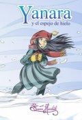 """Portada del libro """"Yanara y el espejo de Hielo"""""""