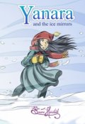 """Portada del libro """"Yanara and the ice mirrors"""""""