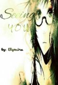 """Book cover """"Seeing You (english)"""""""
