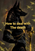 """Book cover """"How to deal with The death"""""""