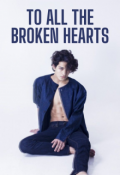"Book cover ""To All The Broken Hearts """