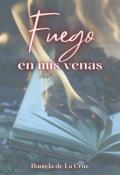 """Portada del libro """"Fuego en mis venas (radwulf #2)"""""""
