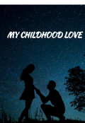 """Book cover """"My Childhood Love"""""""