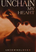 """Book cover """"Unchain My Heart """""""