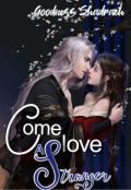 """Book cover """"Come Love A Stranger """""""