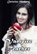 """Book cover """"Vampire Teacher"""""""