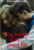 """Book cover """"I'm Sorry...Don't Leave Me!"""""""