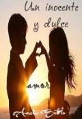 """Portada del libro """"Un inocente y dulce amor (#1 Argentinas)"""""""