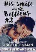 "Book cover ""His Smile Worth Billions [book 2]"""