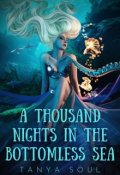 """Book cover """"A Thousand Nights in the Bottomless Sea"""""""