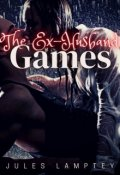 """Book cover """"The Ex- Husband Games"""""""