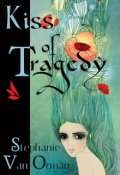 """Book cover """"Kiss of Tragedy"""""""