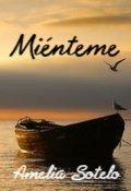 """Portada del libro """"Miénteme (#2 Chilenas)"""""""