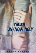 """Book cover """"Fallen Unknowingly."""""""
