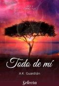 """Portada del libro """"Todo de mí (libro 2 - Kamaù tut)"""""""