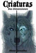 """Portada del libro """"Criaturas: Dos Dimensiones"""""""