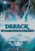 """Portada del libro """"Dereck, Un Diamante Incompleto."""""""