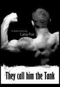 """Book cover """"They Call Him The Tank"""""""