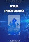 """Portada del libro """"Azul Profundo """""""