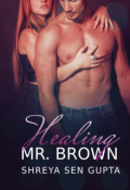 """Book cover """"Healing Mr. Brown"""""""
