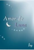 """Portada del libro """"Amor de luna. """""""