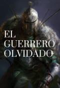 """Portada del libro """"El Guerrero Olvidado"""""""