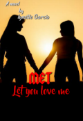 """Book cover """"Met (let you love me)"""""""