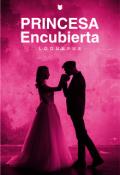 """Portada del libro """"Princesa Encubierta"""""""