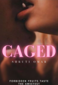 """Book cover """"Caged"""""""