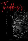 """Book cover """"Thaddeus's Secret"""""""