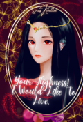 """Book cover """"Your Highness! I Would Like To Live"""""""