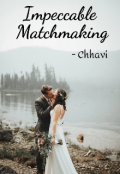 """Book cover """"Impeccable Matchmaking"""""""