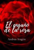"""Portada del libro """"El engaño de la rosa"""""""