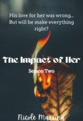 """Book cover """"The Impact of Her - Season Two"""""""
