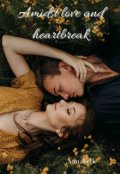"""Book cover """"Amidst love and heartbreak"""""""