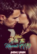 """Book cover """"Affair With The Married Ceo"""""""
