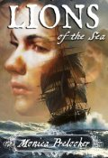 """Book cover """"Lions of the Sea - The Legacy 1"""""""