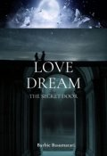 "Book cover ""Love Dream : The secret door"""