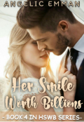 """Book cover """"Her Smile Worth Billions [book 2]"""""""